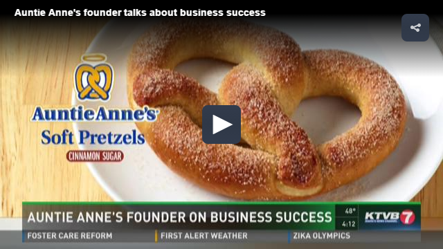 KTVB – Auntie Anne's founder on business success