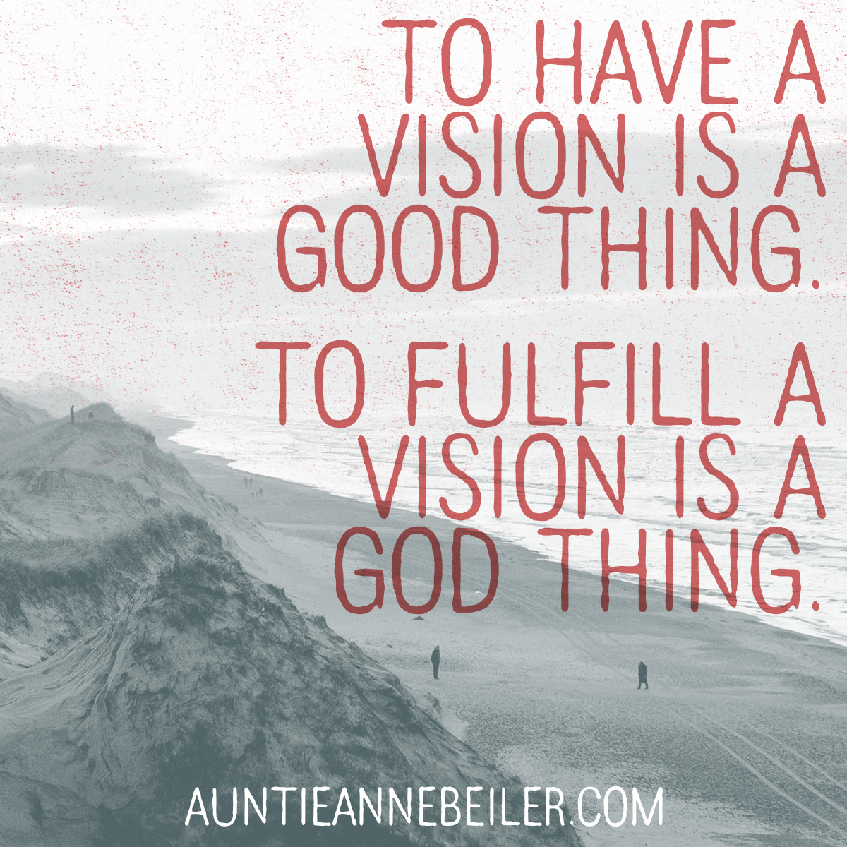 Fulfilling Your Visions